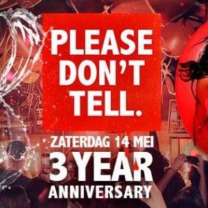 14 Mei // Please Don't tell – 3 YEAR ANNIVERSARY // Jimmy woo