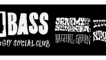 27 jan / 44BASS / Chicago Social Club